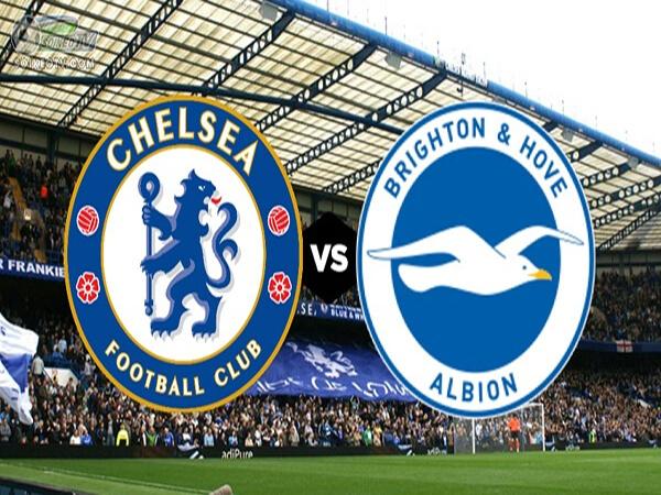 Nhận định Chelsea vs Brighton