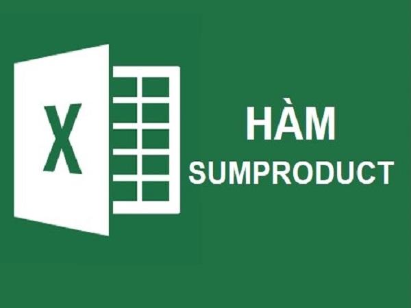 Hướng dẫn dùng hàm sumproduct trong excel