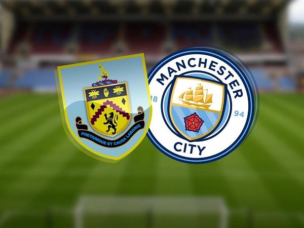 Nhận định kèo Burnley vs Man City 01h00, 01/10 - Cúp Liên Đoàn Anh