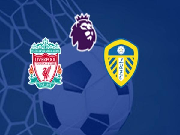 Nhận định kèo Liverpool vs Leeds 23h30, 12/09 - Ngoại hạng Anh