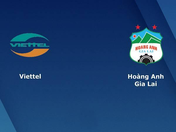 Nhận định kèo Viettel vs HAGL 19h15, 09/10 - V.League 2020