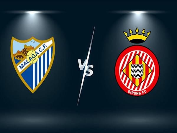 Nhận định kèo Malaga vs Girona – 00h00 21/05, Hạng 2 Tây Ban Nha