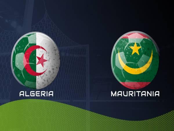 Soi kèo, nhận định Mauritania vs Algeria, 02h45 ngày 04/06