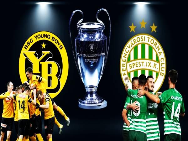 Nhận định Ferencvaros vs Young Boys, 02h00 ngày 25/8 Cup C1